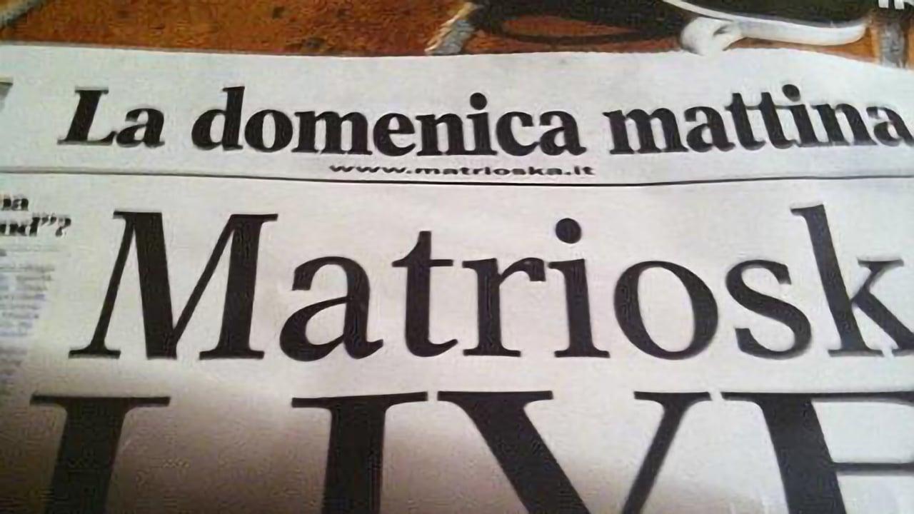 Matrioska - La Domenica Mattina